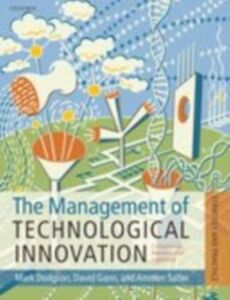 Ebook in inglese Management of Technological Innovation: Strategy and Practice Dodgson, Mark , Gann, David M. , Salter, Ammon