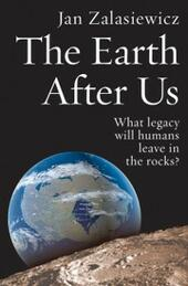 Earth After Us: What legacy will humans leave in the rocks?