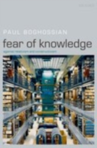 Ebook in inglese Fear of Knowledge:Against Relativism and Constructivism Boghossian, Paul
