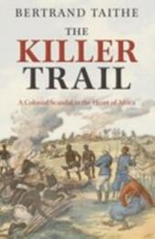 Killer Trail:A Colonial Scandal in the Heart of Africa