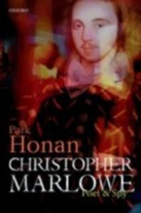 Ebook in inglese Christopher Marlowe: Poet & Spy Honan, Park