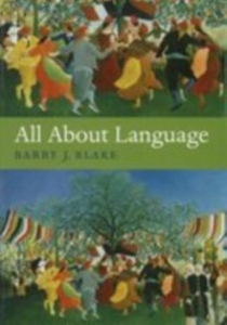 Ebook in inglese All About Language: A Guide Blake, Barry J.