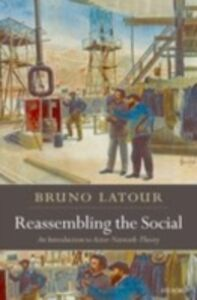 Foto Cover di Reassembling the Social: An Introduction to Actor-Network-Theory, Ebook inglese di Bruno Latour, edito da OUP Oxford