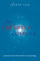 Infinite Cosmos:Questions from the frontiers of cosmology