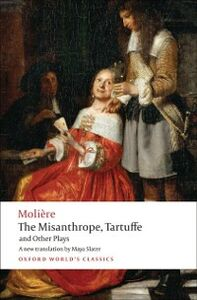 Foto Cover di Misanthrope, Tartuffe, and Other Plays, Ebook inglese di Moli&egrave,re, edito da OUP Oxford