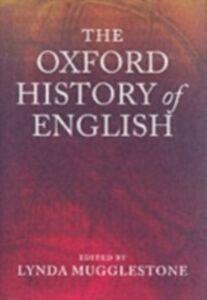Foto Cover di Oxford History of English, Ebook inglese di  edito da OUP Oxford