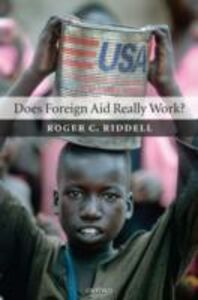 Foto Cover di Does Foreign Aid Really Work?, Ebook inglese di Roger C. Riddell, edito da OUP Oxford