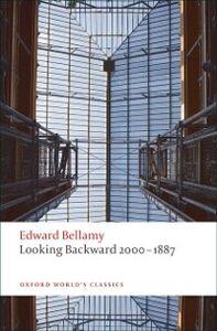 Foto Cover di Looking Backward 2000-1887, Ebook inglese di Edward Bellamy, edito da OUP Oxford