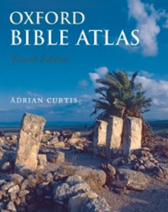 Ebook in inglese Oxford Bible Atlas Curtis, Adrian