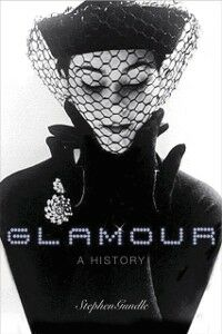 Ebook in inglese Glamour: A History Gundle, Stephen