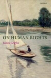 Foto Cover di On Human Rights, Ebook inglese di James Griffin, edito da OUP Oxford