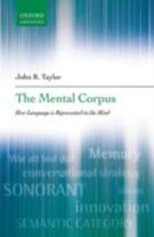 Mental Corpus: How language is represented in the mind