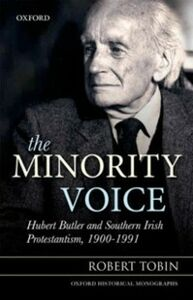 Foto Cover di Minority Voice: Hubert Butler and Southern Irish Protestantism, 1900-1991, Ebook inglese di Robert Tobin, edito da OUP Oxford