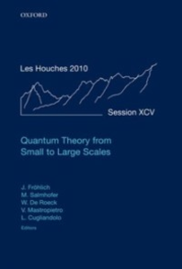 Ebook in inglese Quantum Theory from Small to Large Scales: Lecture Notes of the Les Houches Summer School: Volume 95, August 2010 -, -