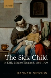 Ebook in inglese Sick Child in Early Modern England, 1580-1720 Newton, Hannah
