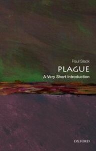 Foto Cover di Plague: A Very Short Introduction, Ebook inglese di Paul Slack, edito da OUP Oxford