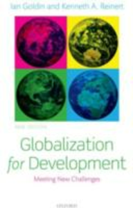 Ebook in inglese Globalization for Development: Meeting New Challenges Goldin, Ian , Reinert, Kenneth