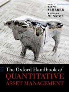 Foto Cover di Oxford Handbook of Quantitative Asset Management, Ebook inglese di  edito da OUP Oxford