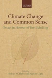 Ebook in inglese Climate Change and Common Sense: Essays in Honour of Tom Schelling -, -