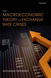 Ebook in inglese Macroeconomic Theory of Exchange Rate Crises Piersanti, Giovanni