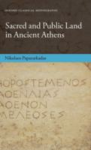 Ebook in inglese Sacred and Public Land in Ancient Athens Papazarkadas, Nikolaos