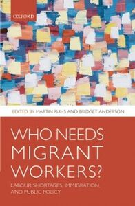 Ebook in inglese Who Needs Migrant Workers?: Labour shortages, immigration, and public policy