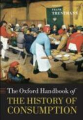 Oxford Handbook of the History of Consumption