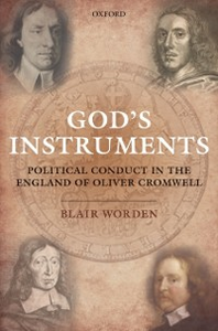 Ebook in inglese God's Instruments: Political Conduct in the England of Oliver Cromwell Worden, Blair