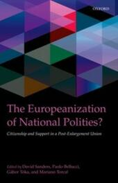Europeanization of National Polities?: Citizenship and Support in a Post-Enlargement Union