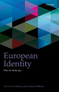 Ebook in inglese European Identity: What the Media Say -, -