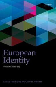 Foto Cover di European Identity: What the Media Say, Ebook inglese di  edito da OUP Oxford