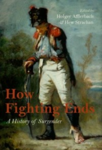 Ebook in inglese How Fighting Ends: A History of Surrender -, -