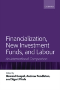 Ebook in inglese Financialization, New Investment Funds, and Labour: An International Comparison -, -