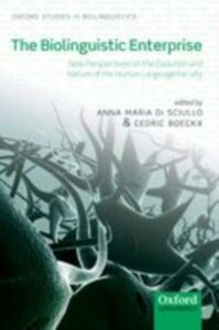 Foto Cover di Biolinguistic Enterprise: New Perspectives on the Evolution and Nature of the Human Language Faculty, Ebook inglese di  edito da OUP Oxford