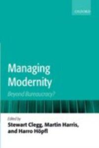 Foto Cover di Managing Modernity: Beyond Bureaucracy?, Ebook inglese di  edito da OUP Oxford