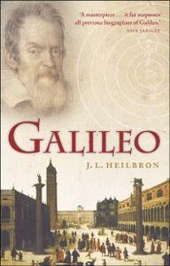 Foto Cover di Galileo, Ebook inglese di John Heilbron, edito da OUP Oxford