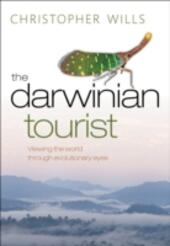 Darwinian Tourist: Viewing the world through evolutionary eyes