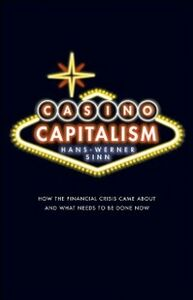 Foto Cover di Casino Capitalism: How the Financial Crisis Came About and What Needs to be Done Now, Ebook inglese di Hans-Werner Sinn, edito da OUP Oxford