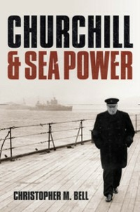 Ebook in inglese Churchill and Sea Power Bell, Christopher M.