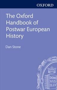 Ebook in inglese Oxford Handbook of Postwar European History -, -