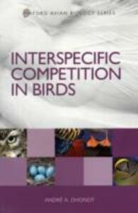 Ebook in inglese Interspecific Competition in Birds Dhondt, Andr&eacute ,  A.
