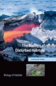 Ebook in inglese Biology of Disturbed Habitats Walker, Lawrence R.