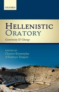 Ebook in inglese Hellenistic Oratory: Continuity and Change