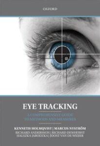 Ebook in inglese Eye Tracking: A comprehensive guide to methods and measures Andersson, Richard , Dewhurst, Richard , Holmqvist, Kenneth , Jarodzka, Halszka