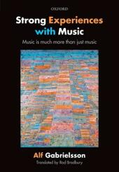 Strong Experiences with Music: Music is much more than just music