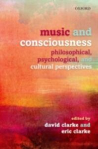 Ebook in inglese Music and Consciousness: Philosophical, Psychological, and Cultural Perspectives -, -