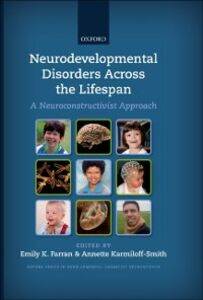 Ebook in inglese Neurodevelopmental Disorders Across the Lifespan: A neuroconstructivist approach -, -