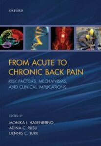 Ebook in inglese From Acute to Chronic Back Pain: Risk Factors, Mechanisms, and Clinical Implications -, -