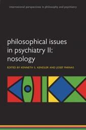 Philosophical Issues in Psychiatry II: Nosology