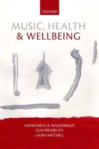 Foto Cover di Music, Health, and Wellbeing, Ebook inglese di  edito da OUP Oxford